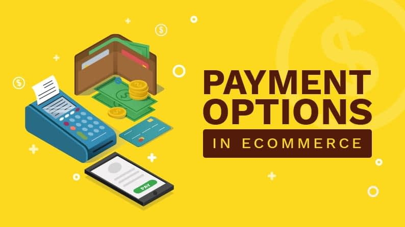 Payment Methods To Consider For Your Online Store